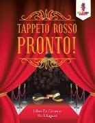 Cover-Bild zu Tappeto Rosso Pronto! von Coloring Bandit