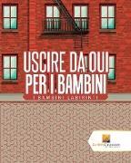 Cover-Bild zu Uscire Da Qui Per I Bambini von Activity Crusades