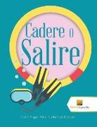 Cover-Bild zu Cadere O Salire von Activity Crusades