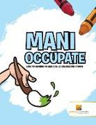 Cover-Bild zu Mani Occupate von Activity Crusades