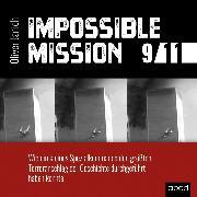 Cover-Bild zu Janich, Oliver: Impossible Mission 9/11 (Audio Download)
