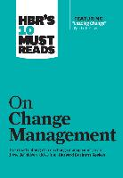 "Cover-Bild zu HBR's 10 Must Reads on Change Management (including featured article ""Leading Change,"" by John P. Kotter) (eBook) von Review, Harvard Business"