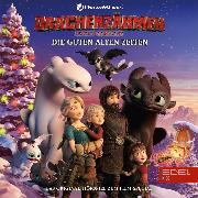 Cover-Bild zu Drachenzähmen Leicht Gemacht-Die guten alten Zeiten (Das Original-Hörspiel zum Film-Special) (Audio Download) von Giersch, Marcus