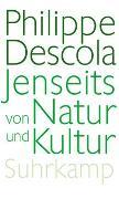 Cover-Bild zu Descola, Philippe: Jenseits von Natur und Kultur
