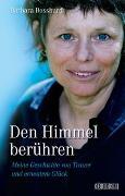Cover-Bild zu Bosshard, Barbara: Den Himmel berühren