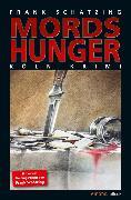 Cover-Bild zu Schätzing, Frank: Mordshunger (eBook)
