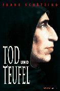 Cover-Bild zu Schätzing, Frank: Tod und Teufel (eBook)