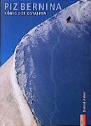 Cover-Bild zu Piz Bernina von Anker, Daniel