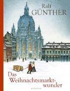 Cover-Bild zu Das Weihnachtsmarktwunder von Günther, Ralf