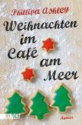 Cover-Bild zu Weihnachten im Café am Meer von Ashley, Phillipa