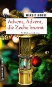 Cover-Bild zu Advent, Advent, die Zeche brennt von Kruse, Margit