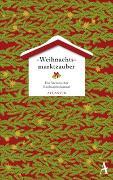 Cover-Bild zu Weihnachtsmarktzauber von Sidney, Aleksia (Hrsg.)