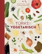 Cover-Bild zu Tançgil, Orhan: Türkei vegetarisch