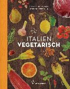 Cover-Bild zu Principe, Claudio Del: Italien vegetarisch (eBook)