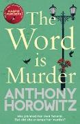 Cover-Bild zu Horowitz, Anthony: The Word is Murder (eBook)