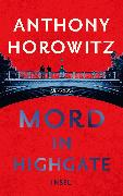 Cover-Bild zu Horowitz, Anthony: Mord in Highgate (eBook)