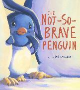 Cover-Bild zu Not-So-Brave Penguin von Smallman, Steve