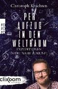 Cover-Bild zu Per Aufzug in den Weltraum (eBook) von Krachten, Christoph