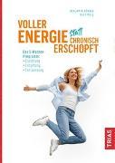 Cover-Bild zu Voller Energie statt chronisch erschöpft von Börner, Benjamin