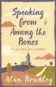 Cover-Bild zu Speaking from Among the Bones (eBook) von Bradley, Alan