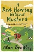Cover-Bild zu A Red Herring Without Mustard (eBook) von Bradley, Alan