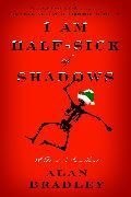 Cover-Bild zu I Am Half-Sick of Shadows (eBook) von Bradley, Alan