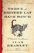 Cover-Bild zu Thrice the Brinded Cat Hath Mew'd (eBook) von Bradley, Alan