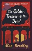 Cover-Bild zu The Golden Tresses of the Dead (eBook) von Bradley, Alan
