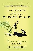 Cover-Bild zu The Grave's a Fine and Private Place (eBook) von Bradley, Alan