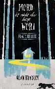 Cover-Bild zu Flavia de Luce 8 - Mord ist nicht das letzte Wort (eBook) von Bradley, Alan