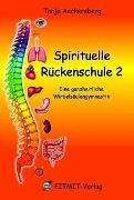 Cover-Bild zu Spirituelle Rückenschule 2 von Aeckersberg, Tanja