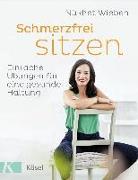 Cover-Bild zu Schmerzfrei sitzen von Wieben, Nükhet