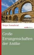 Cover-Bild zu Große Errungenschaften der Antike von Sonnabend, Holger