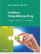 Cover-Bild zu Crashkurs Heilpraktikerprüfung von Sengebusch, Jürgen