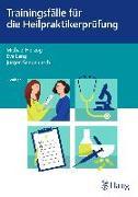 Cover-Bild zu Trainingsfälle für die Heilpraktikerprüfung (eBook) von Herzog, Michael