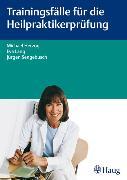 Cover-Bild zu Trainingsfälle für die Heilpraktikerprüfung (eBook) von Lang, Eva