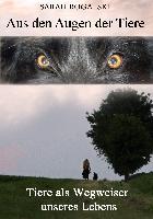Cover-Bild zu Aus den Augen der Tiere von Rogalski, Sarah