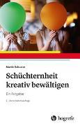 Cover-Bild zu Schüchternheit kreativ bewältigen von Schuster, Martin