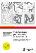 Cover-Bild zu Test d'aptitudes pour les études de médecine III von Centre pour le développement de tests et le diagnostic (Hrsg.)