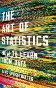 Cover-Bild zu The Art of Statistics: How to Learn from Data von Spiegelhalter, David