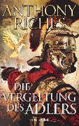 Cover-Bild zu Riches, Anthony: Die Vergeltung des Adlers (eBook)