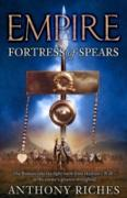 Cover-Bild zu Riches, Anthony: Fortress of Spears: Empire III (eBook)