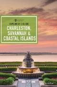 Cover-Bild zu Explorer's Guide Charleston, Savannah & Coastal Islands (9th Edition) (eBook) von McMillan, Cecily