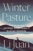 Cover-Bild zu Winter Pasture (eBook) von Juan, Li