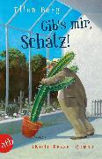 Cover-Bild zu Gib's mir, Schatz! (eBook) von Berg, Ellen