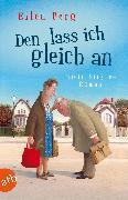 Cover-Bild zu Den lass ich gleich an (eBook) von Berg, Ellen