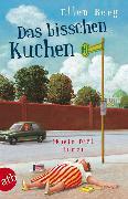 Cover-Bild zu Das bisschen Kuchen (eBook) von Berg, Ellen