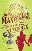 Cover-Bild zu Doktor Maxwells wunderliches Zeitversteck