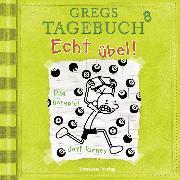 Cover-Bild zu Gregs Tagebuch, 8: Echt übel! (Hörspiel) (Audio Download) von Kinney, Jeff