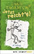 Cover-Bild zu Gregs Tagebuch 3 - Jetzt reicht's! (eBook) von Kinney, Jeff